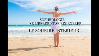 Sophrologie ✨Se libérer et se régénérer✨Le sourire intérieur