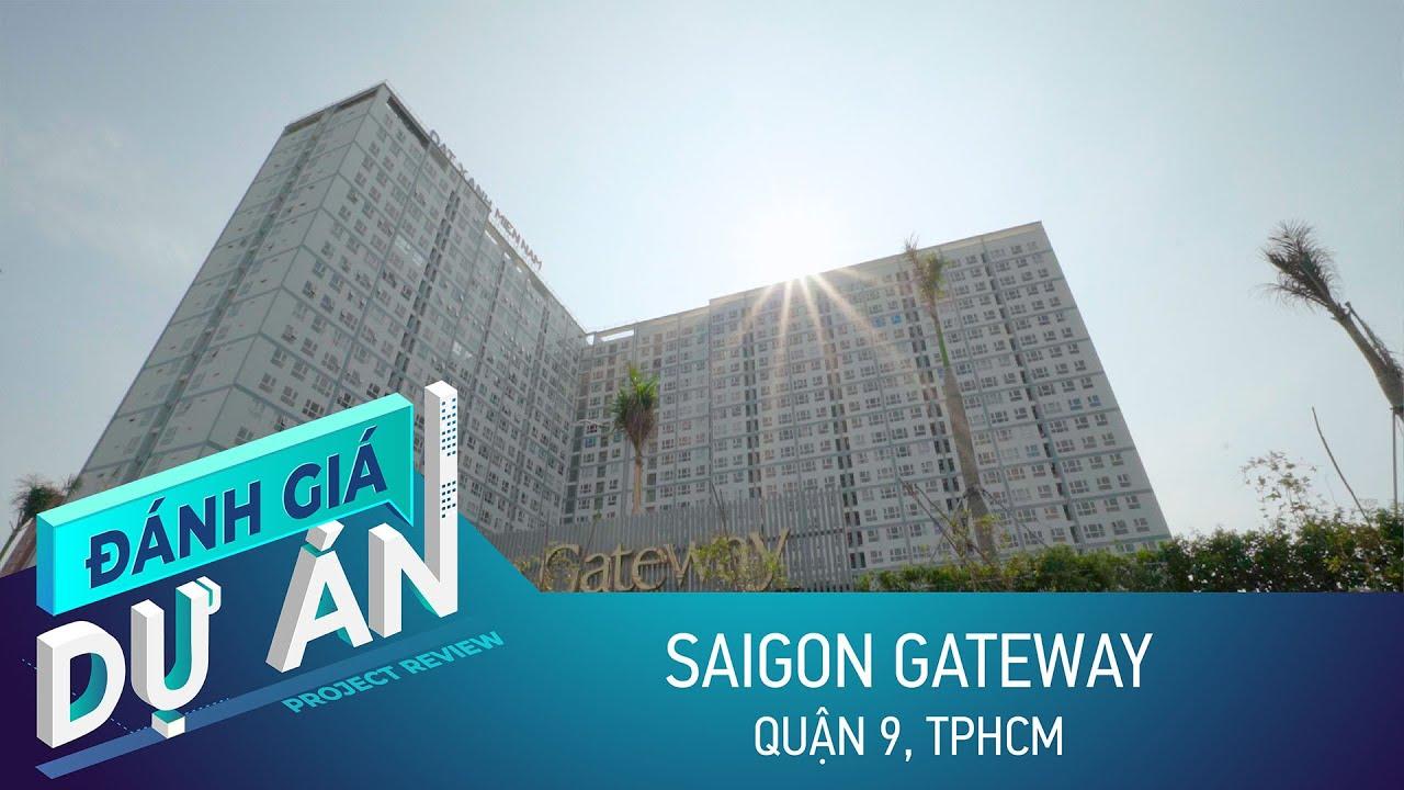 Cận cảnh dự án SAIGON GATEWAY quận 9 - Liệu giá đã chạm đỉnh ?