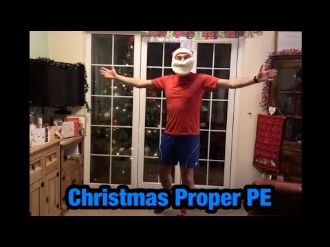 Christmas Proper PE with Mr Dineen
