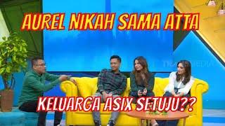Download lagu [FULL] Aurel Mau Nikah Sama Atta, Keluarga Asix Setuju??  | OKAY BOS (08/07/20)