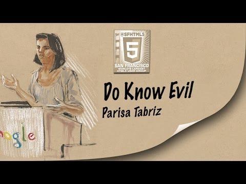 Do Know Evil - Parisa Tabriz