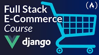 E-commerce Website With Django and Vue Tutorial (Django Rest Framework)
