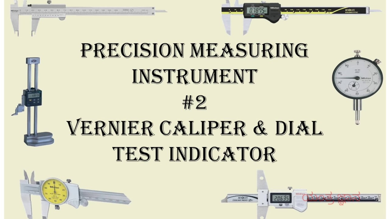 Types Of Measuring Instruments : Types of precision measuring instruments vernier