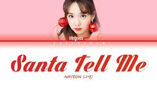 Nayeon - Santa Tell Me (Ariana Grande) Cover (English Lyrics)