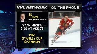 NHL Tonight:  Eddie Olczyk:  on the passing of Stan Mikita   Aug 7,  2018