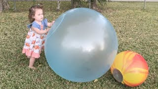 We got GIANT and groovy wubble bubble balls!