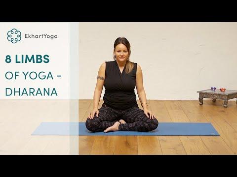 #6 Dharana - The eight limbs of Yoga