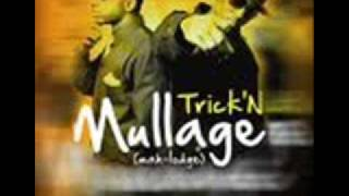 Mullage-Trick
