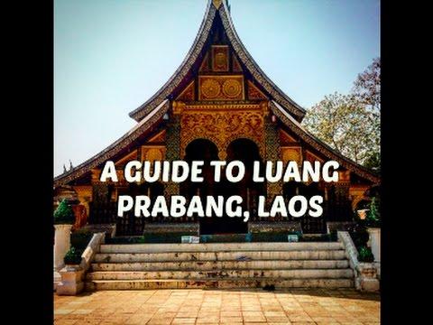 A GUIDE TO LUANG PRABANG | LAOS TRAVEL VLOG