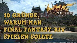 10 Gründe für Final Fantasy XIV