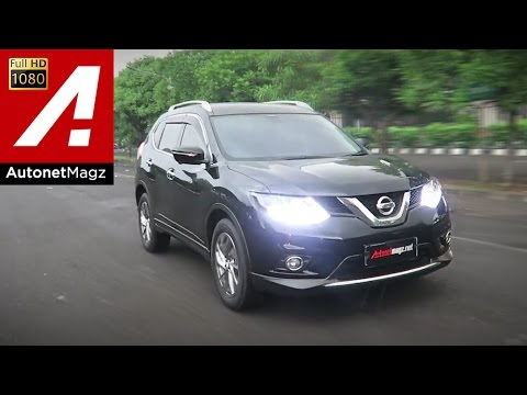 Review Nissan X-Trail 2.5 CVT Indonesia by AutonetMagz