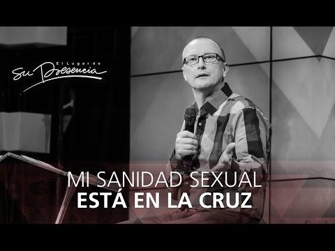 Mi sanidad sexual está en la cruz - Andrés Corson - 9 Marzo 2014