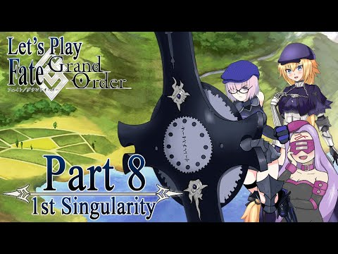 Let's Play Fate / Grand Order - Part 8 [First Singularity]