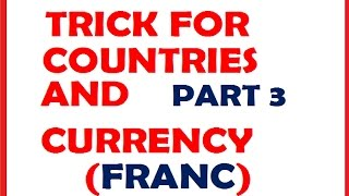 COUNTRIES AND CURRENCY (FRANC) WITH TRICK P-3@ MAHALAKSHMI ACADEMY