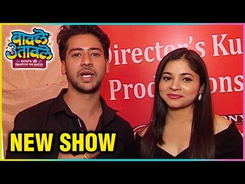 Paras Arora & Shivani Badoni Talk About Their NEW Show Baavle Utaavle