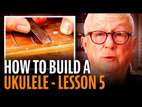 How To Build A Ukulele, Lesson 5: LEVELING THE FRETS