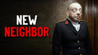 """New Neighbor"" Creepypasta"