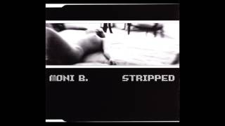 Moni B - Stripped (Sanity Mix)