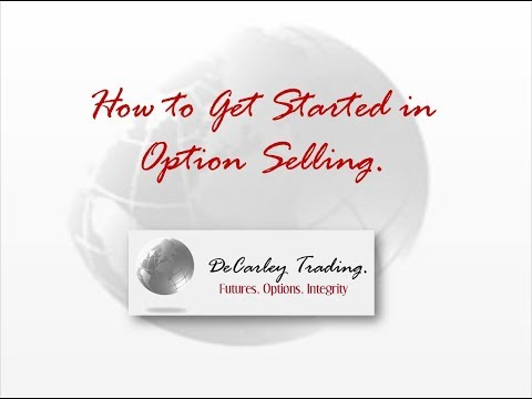 How to Get Started in Option Selling
