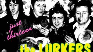 "The Lurkers ""Just thirteen"""