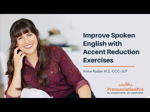 Common Reductions in English Pronunciation: Improve Spoken English with Accent Reduction Exercises