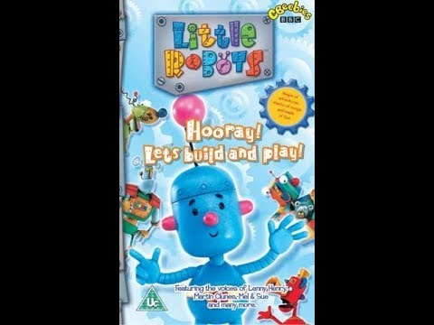 Original VHS Opening \u0026 Closing: Little Robots: Hooray! Let's Build And Play (UK Retail Tape)