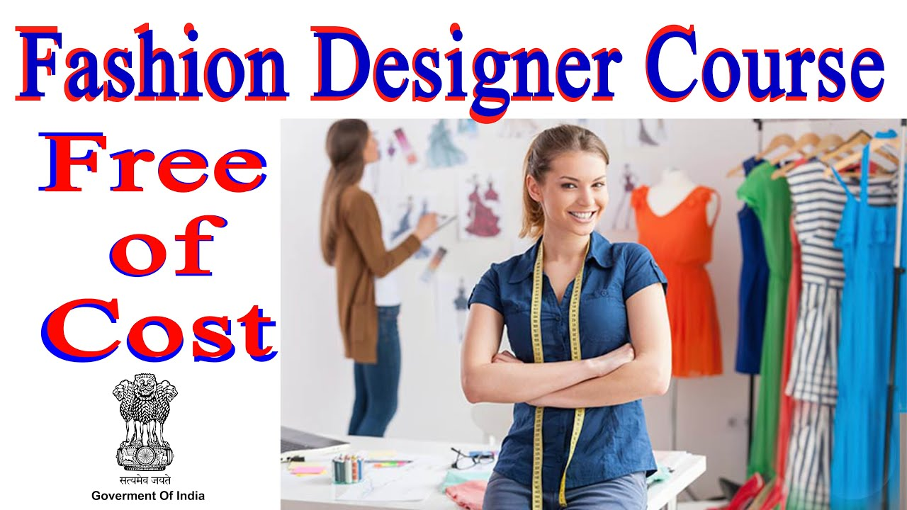 Fashion Designing Course 2020 Free Admission Govt Certificate Training Job Salary Youtube