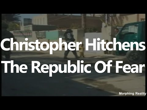 Christopher Hitchens | The Republic of Fear