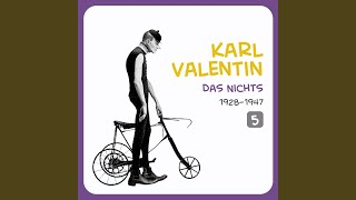 Karl Valentin – Steilwandfahrer
