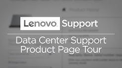 Lenovo Data Center Support - Product Page Tour