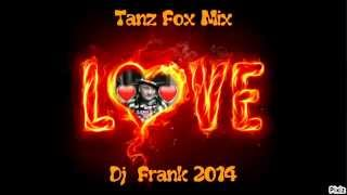 Tanz Fox Mix - Dj  Frank 2014