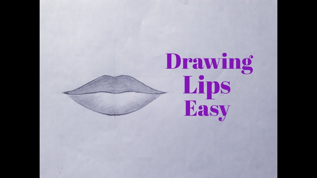 How To Draw Lips Easy Step By Step For Beginners Drawing