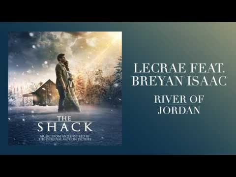 "Thumbnail: Lecrae Feat. Breyan Isaac -""River of Jordan"" (From The Shack)"