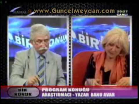 Bir Konuk / Banu AVAR / Kanal S - 18 Mayıs 2012