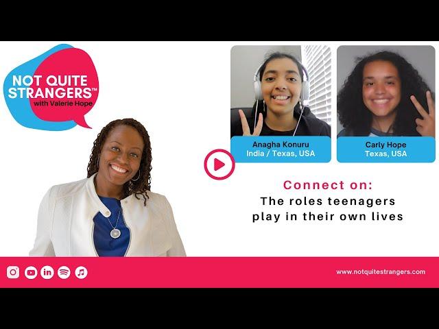 Ep. 16 - Not Quite Strangers: Meet Anagha Konuru & Carly Hope