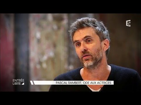 Pascal Rambert, ode aux actrices