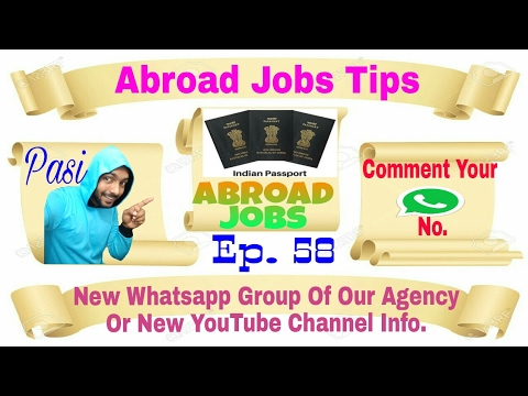Abroad Jobs tips Of Whatsapp Group of Our Agency, and tips For Jobs Seekers  March 5, 2017