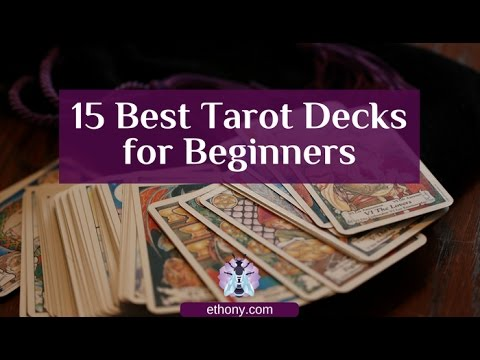 Top 15 Tarot Decks for Beginners and Tarot Students