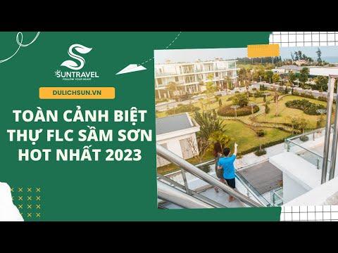 Toàn cảnh khu Biệt thự FLC Sầm Sơn mới nhất, chi tiết nhất năm 2020