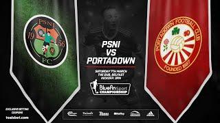 PSNI 0 - 2 Portadown | (BSC) | 07/03/20