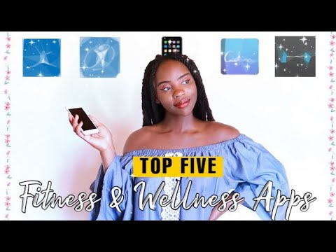 MUST HAVE FITNESS & WELLNESS APPS (Android & IOS) 2019.