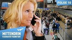 Flugausfälle und Verspätungen: Chaos im Terminal | Mittendrin - Flughafen Frankfurt (10)