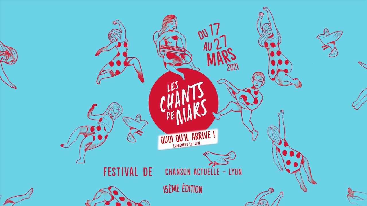 Les Chants de Mars | 15° édition - Festival de chanson actuelle
