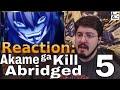 Akame ga Kill Abridged EP. 5: #Reaction #AirierReacts