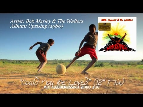 """Could You Be Loved (12"""" Mix) - Bob Marley & The Wailers (1980) FLAC 1080p"""