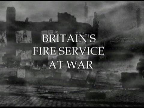Britains Fire Service at War 1939-1945