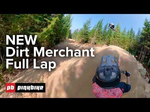 NEW Dirt Merchant - Whistler Bike Park 2018