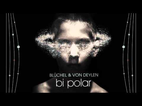 Bluchel and Von Deylen - Departure