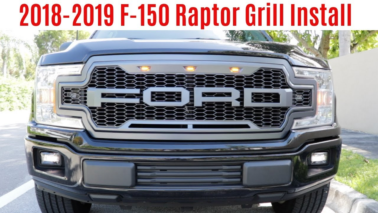 Installing A Raptor Look Grille On 2018 2019 Ford F 150