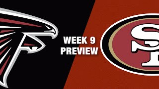 Falcons vs. 49ers Preview (Week 9) | NFL